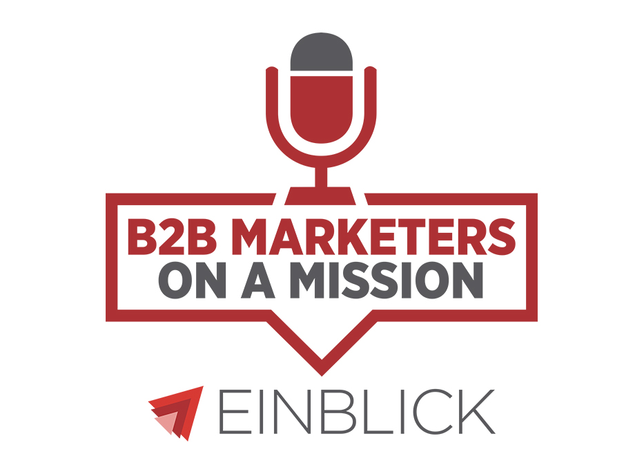 B2B Marketers on a Mission Podcast