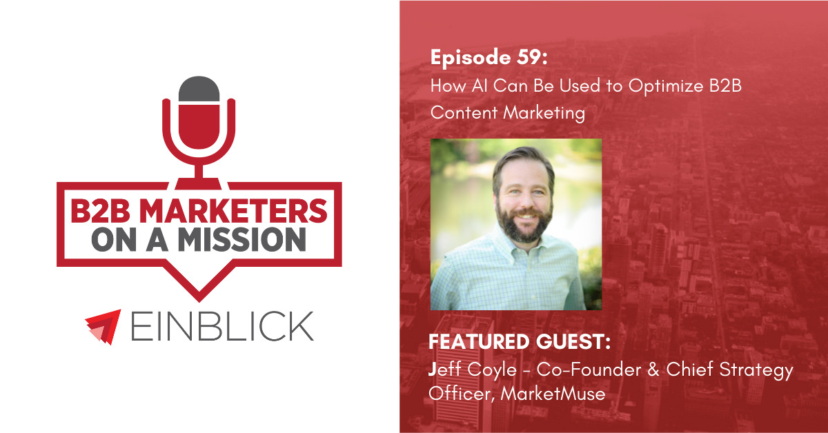 B2B Marketers on a Mission EP59 - Jeff Coyle
