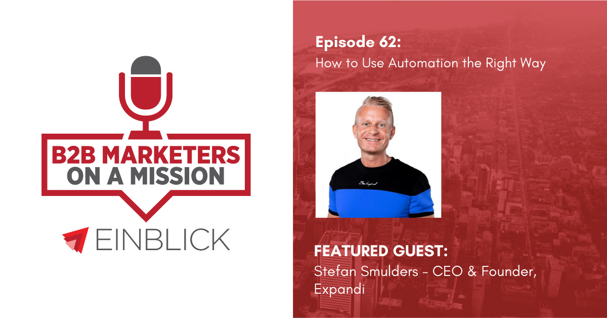 B2B Marketers on a Mission EP 62 - Stefan Smulders