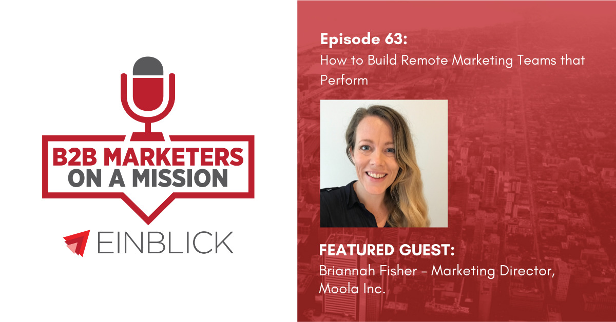 B2B Marketers on a Mission EP63 - Briannah Fisher